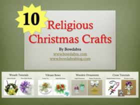 Bowdabra Tutorials - How to Make DIY Christmas Crafts